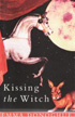 Kissing the Witch: Old Tales in New Skins  by Emma Donoghue
